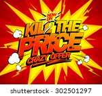 kill the price  crazy offer... | Shutterstock .eps vector #302501297