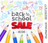 welcome back to school sale... | Shutterstock .eps vector #302557277