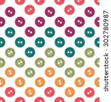 seamless colorful button polka... | Shutterstock .eps vector #302780987