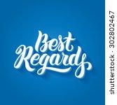 best regards hand lettering....   Shutterstock .eps vector #302802467