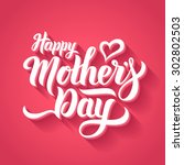 happy mothers day lettering.... | Shutterstock .eps vector #302802503