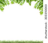 green leaves and green grass... | Shutterstock . vector #303350003