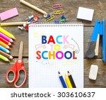 back to school on chalkboard   Shutterstock . vector #303610637