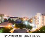 defocus blur cities at night...   Shutterstock . vector #303648707