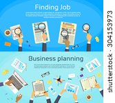 business planning searching job ... | Shutterstock .eps vector #304153973