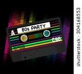 80s party background  ... | Shutterstock .eps vector #304168553