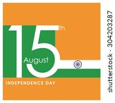 indian independence day... | Shutterstock .eps vector #304203287