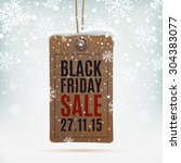 black friday sale. realistic ... | Shutterstock .eps vector #304383077
