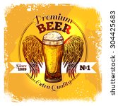 premium quality beer label with ... | Shutterstock .eps vector #304425683