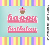 happy birthday card colorful  | Shutterstock .eps vector #304628837