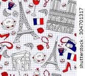 seamless french travel pattern. ... | Shutterstock . vector #304701317