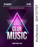 party flyer. club music flyer.... | Shutterstock .eps vector #304737707