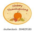 thanksgiving pumpkin sign  ... | Shutterstock .eps vector #304829183