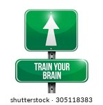 train your brain street sign... | Shutterstock .eps vector #305118383
