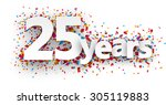 twenty five years paper sign... | Shutterstock .eps vector #305119883