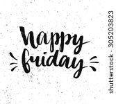 happy friday. positive quote... | Shutterstock .eps vector #305203823