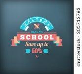 back to school typographic... | Shutterstock .eps vector #305713763