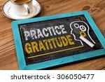practice gratitude concept on... | Shutterstock . vector #306050477
