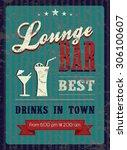 vintage poster for lounge bar.... | Shutterstock .eps vector #306100607