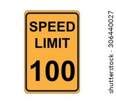 speed limit sign  yellow | Shutterstock .eps vector #306440027