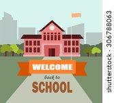 back to school vector. | Shutterstock .eps vector #306788063