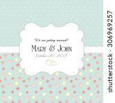 wedding invitation card with... | Shutterstock .eps vector #306969257