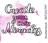 "hand drawn quote ""create your... 