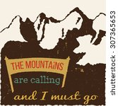 32 the mountains vintage retro ... | Shutterstock .eps vector #307365653