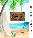 summer holidays background  ...   Shutterstock . vector #307377137