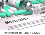 medication. concept with... | Shutterstock . vector #307422233