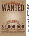 wanted vintage western poster ... | Shutterstock .eps vector #307654043