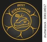 best steak house. vector retro... | Shutterstock .eps vector #308118017