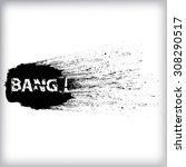 black grunge ink splash ... | Shutterstock .eps vector #308290517