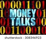 business concept  money talks... | Shutterstock . vector #308346923