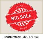 big sale grunge rubber stamp... | Shutterstock .eps vector #308471753