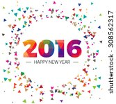 happy new year 2016 paper text... | Shutterstock .eps vector #308562317