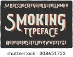 """Smoking"" vintage gothic old style typeface on dark background"