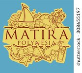 matira polynesia beach hand... | Shutterstock .eps vector #308655197