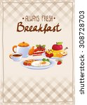 breakfast poster with egg  cake ... | Shutterstock .eps vector #308728703