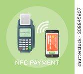 nfc payment flat design style...   Shutterstock .eps vector #308845607