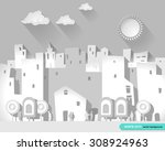 white city. illustration of a... | Shutterstock .eps vector #308924963