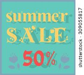 inscription summer sale.... | Shutterstock . vector #309055817
