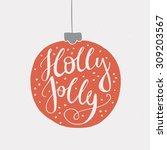 holly jolly   unique handdrawn... | Shutterstock .eps vector #309203567