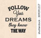 inspirational retro typographic ... | Shutterstock .eps vector #309391217