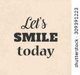 inspirational retro typographic ... | Shutterstock .eps vector #309391223
