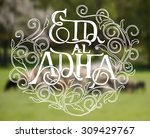 islamic calligraphy with... | Shutterstock .eps vector #309429767