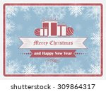 merry christmas and happy new... | Shutterstock .eps vector #309864317