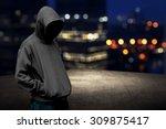 faceless man in hood on the... | Shutterstock . vector #309875417