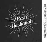 rosh hashanah. jewish new year. ... | Shutterstock .eps vector #310081943
