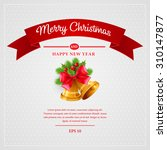 christmas greeting card. vector ... | Shutterstock .eps vector #310147877